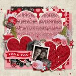 Layout by Janelle using Hearts Day by lliella designs