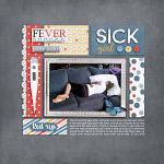 Layout by Jacinda using I'm Sick by lliella designs