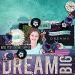 Dream Big :: Templates :: Layout by breakingbrie