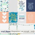 #Be Positive: I Am Enough :: Cards