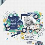 #Be Positive: I Am Enough :: Layout by Conny S.