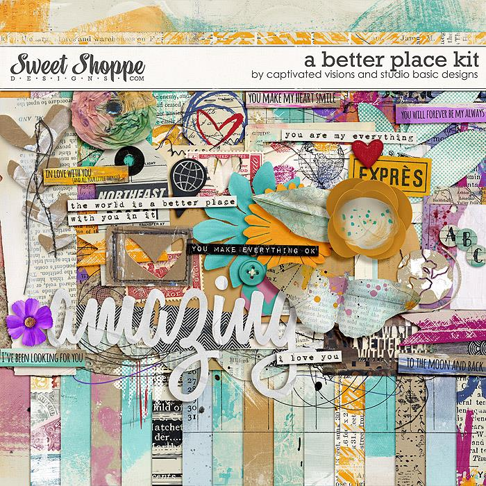 A better place: Kit by Captivated Visions and Studio Basic Designs