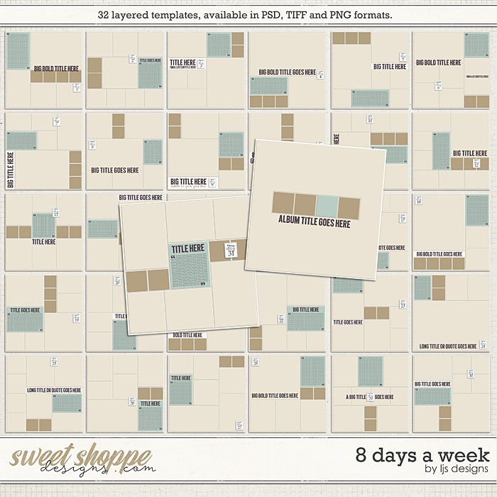 8 Days A Week by LJS Designs