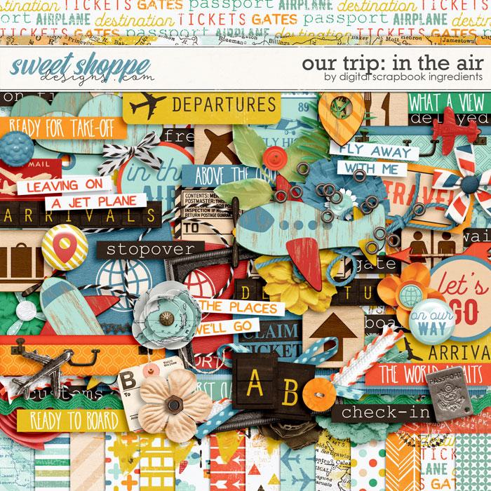 Our Trip: In The Air by Digital Scrapbook Ingredients