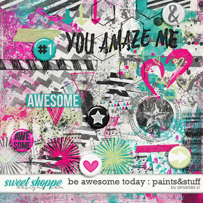 Be Awesome Today : Paints & Stuff by Amanda Yi