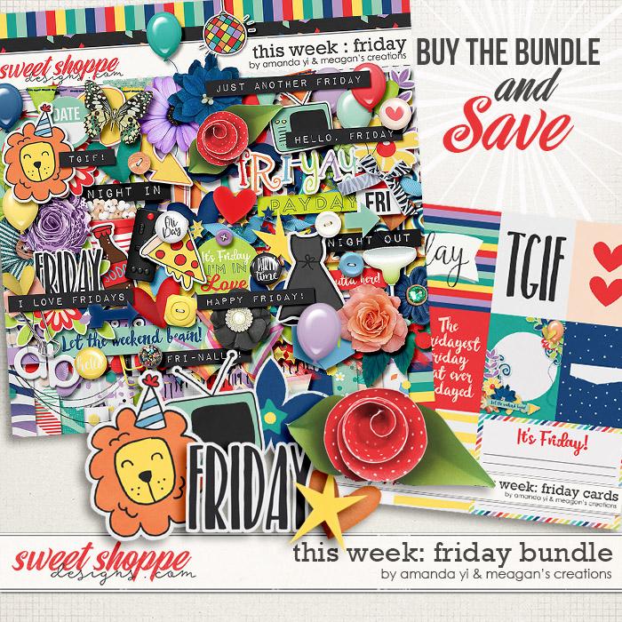 This Week: Friday - Bundle by Amanda Yi & Meagan's Creations