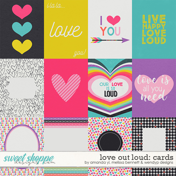 Love Out Loud Cards by Amanda Yi, Melissa Bennett & WendyP Designs