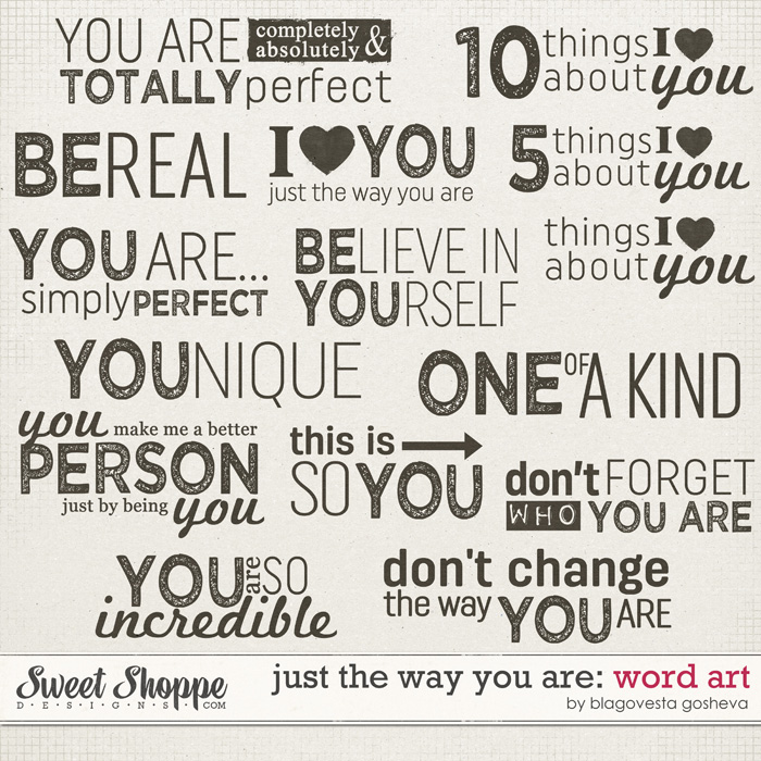 Just the way you are: Word art by Blagovesta Gosheva
