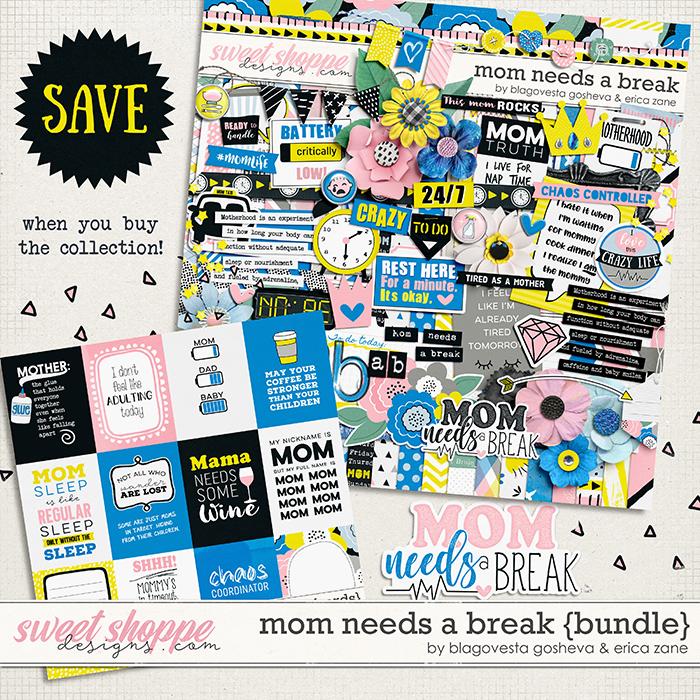 Mom Needs a Break: Bundle by Blagovesta Gosheva & Erica Zane
