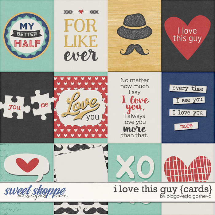 I Love This Guy {cards}  by Blagovesta Gosheva