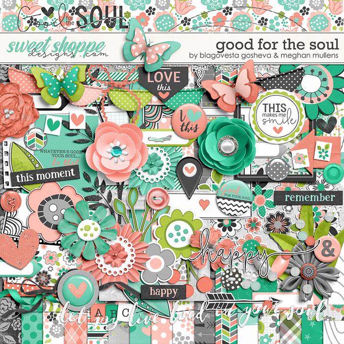 Good For The Soul by Blagovesta Gosheva & Meghan Mullens