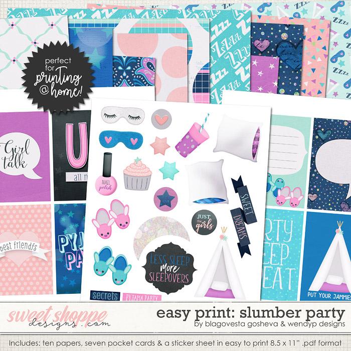 Easy Print: Slumber Party by WendyP Designs & Blagovesta Gosheva