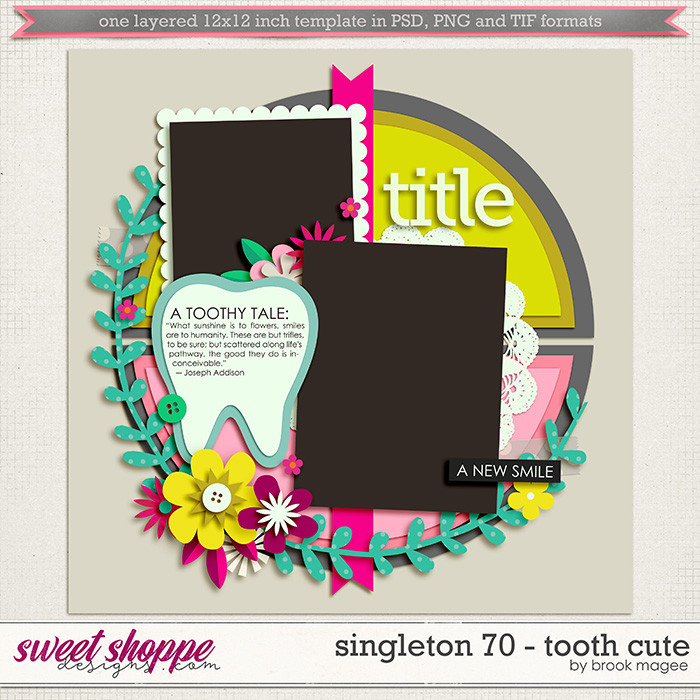 Brook's Templates - Singleton 70 - Tooth Cute by Brook Magee