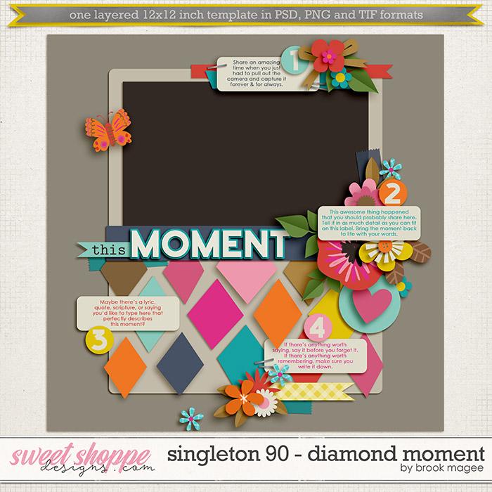 Brook's Templates - Singleton 90 - Diamond Moment by Brook Magee