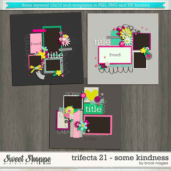 Brook's Templates - Trifecta 21 - Some Kindness by Brook Magee