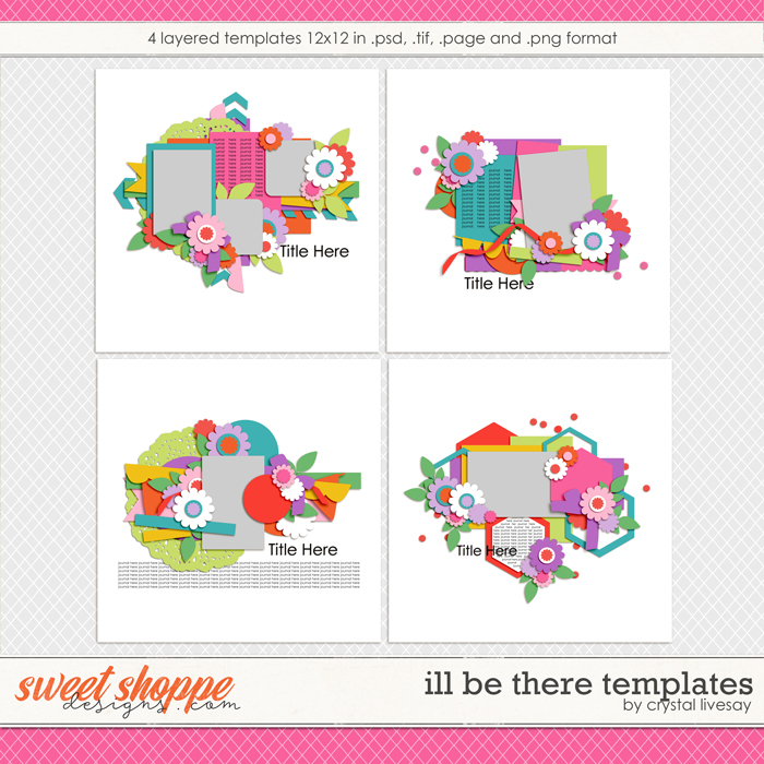 I'll Be There Templates by Crystal Livesay