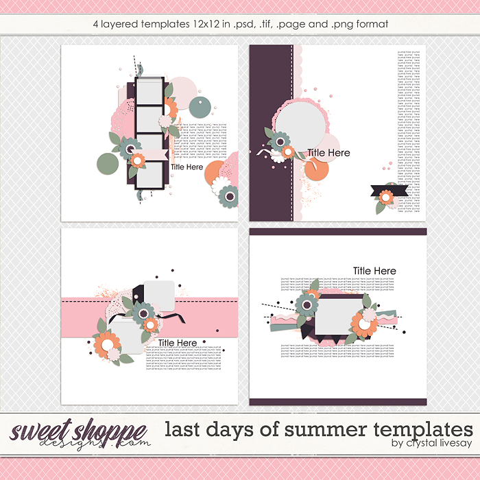 Last Days of Summer Templates by Crystal Livesay