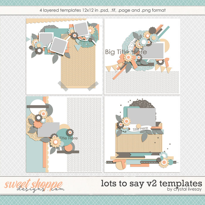 Lots to Say V2 Templates by Crystal Livesay