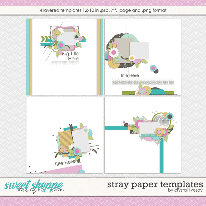 Stray Paper Templates by Crystal Livesay