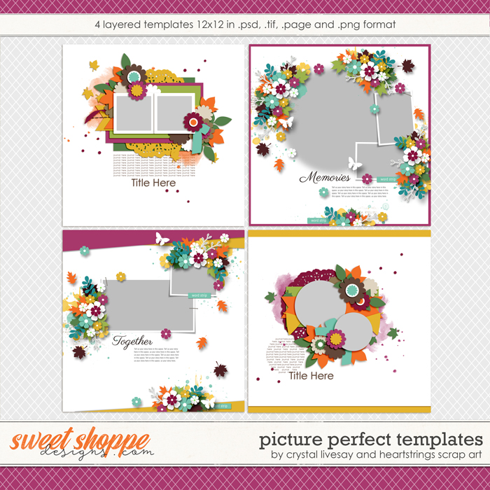 Picture Perfect Templates by Crystal Livesay and Heartstrings Scrap Art