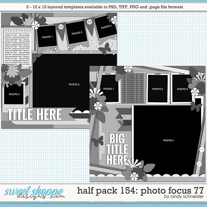 Cindy's Layered Templates - Half Pack 154: Photo Focus 77 by Cindy Schneider