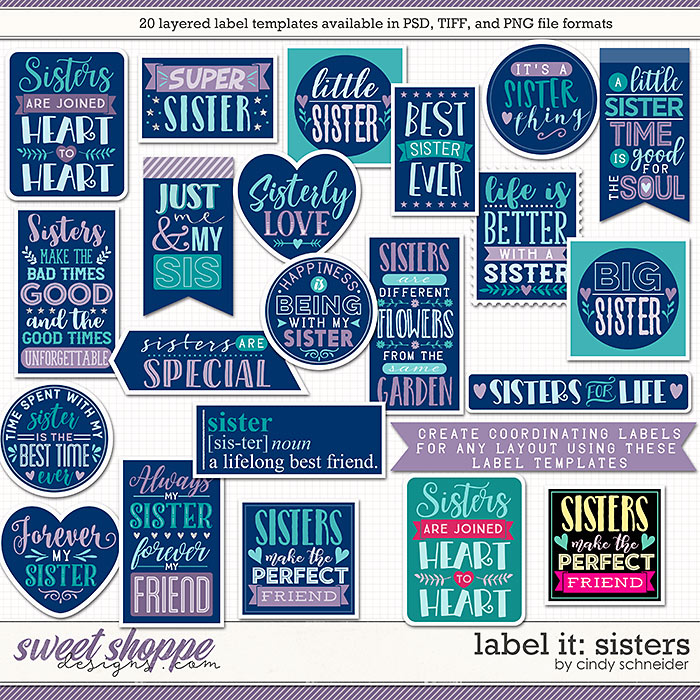 Cindy's Layered Templates - Label It: Sisters by Cindy Schneider