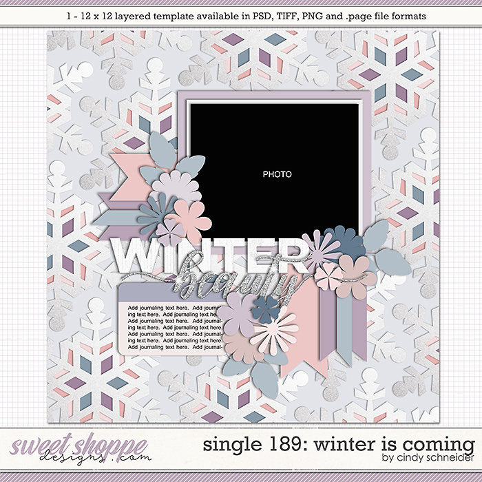 Cindy's Layered Templates - Single 189: Winter is Coming by Cindy Schneider