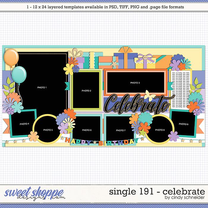 Cindy's Layered Templates - Single 191: Celebrate by Cindy Schneider