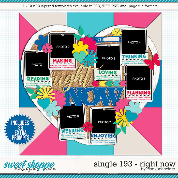 Cindy's Layered Templates - Single 193: Right Now by Cindy Schneider