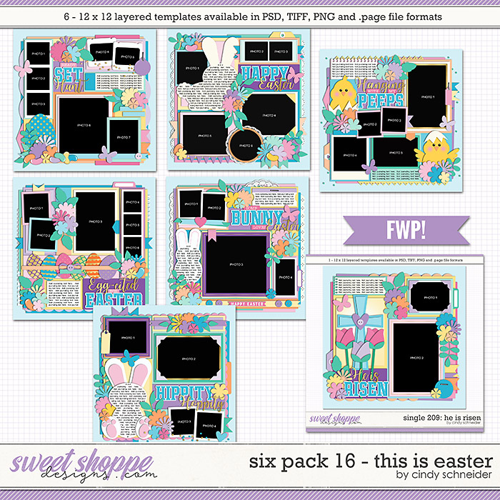 Cindy's Layered Templates - Six Pack 16: This is Easter + FWP by Cindy Schneider