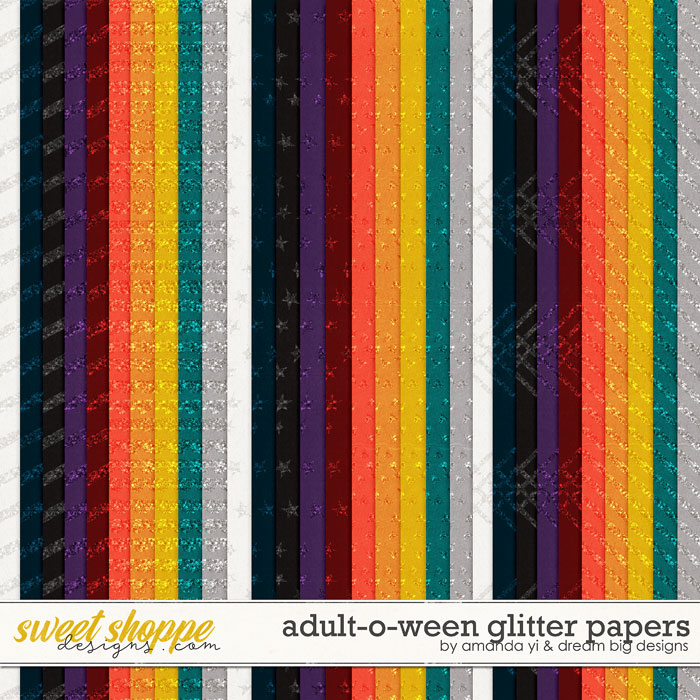 Adult-O-Ween: Glitter Papers by Amanda Yi & Dream Big Designs