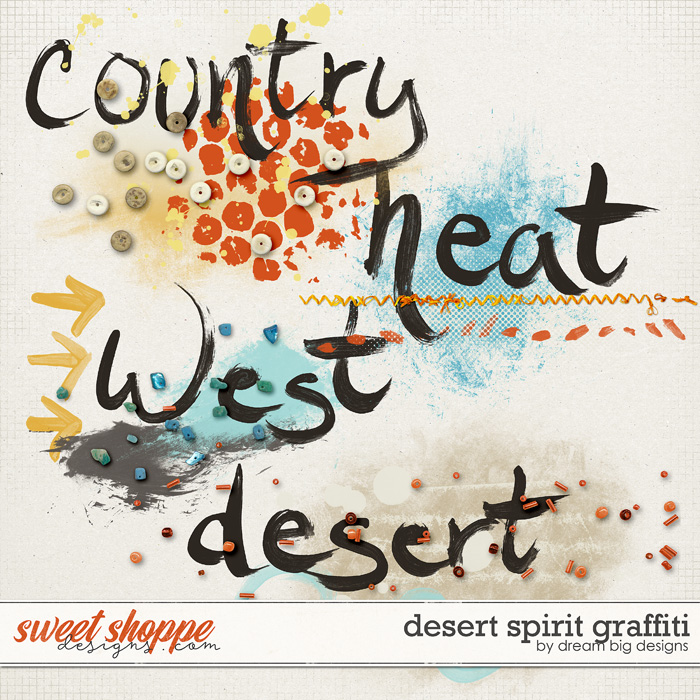 Desert Spirit Graffiti by Dream Big Designs