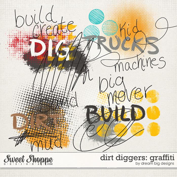 Dirt Diggers: Graffiti by Dream Big Designs