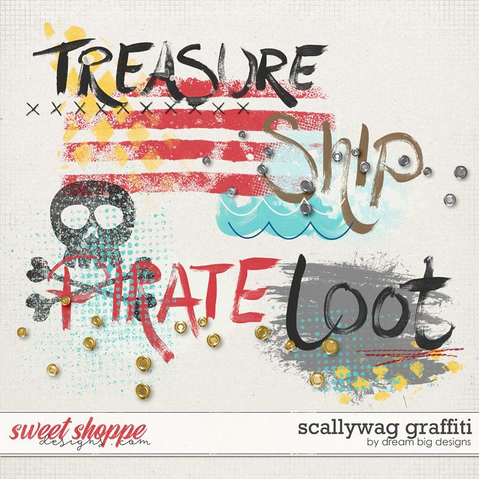 Scallywag Graffiti by Dream Big Designs