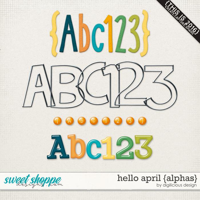 Hello April {Alphas} by Digilicious Design