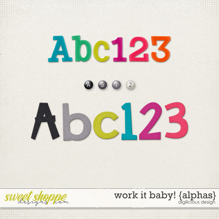 Work It Baby! {Alphas} by Digilicious Design