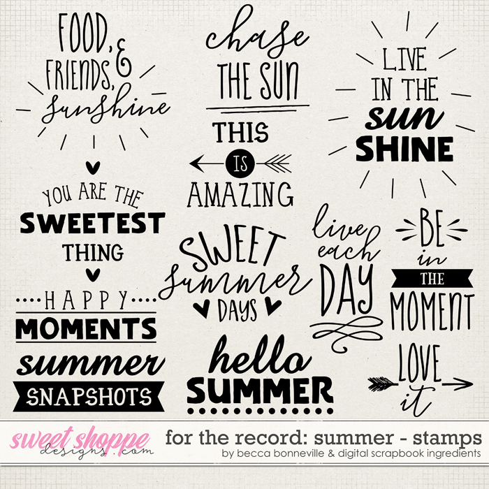 For The Record: Summer Stamps by Becca Bonneville & Digital Scrapbook Ingredients