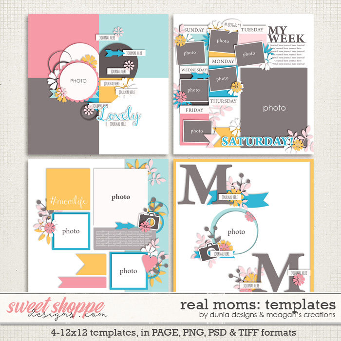 Real Moms: Templates by Dunia Designs & Meagan's Creations
