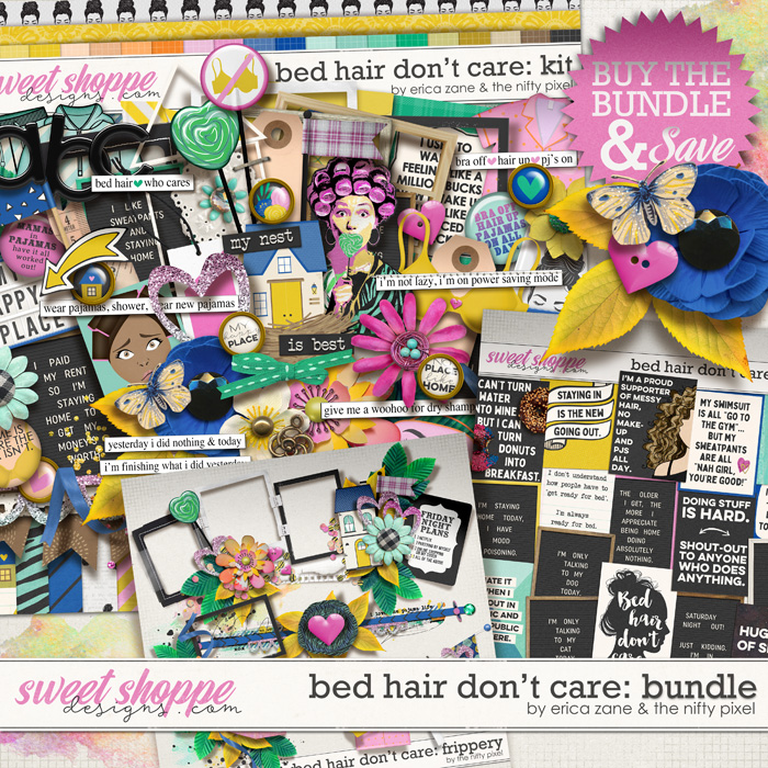 Bed Hair Don't Care: Bundle by Erica Zane & The Nifty Pixel
