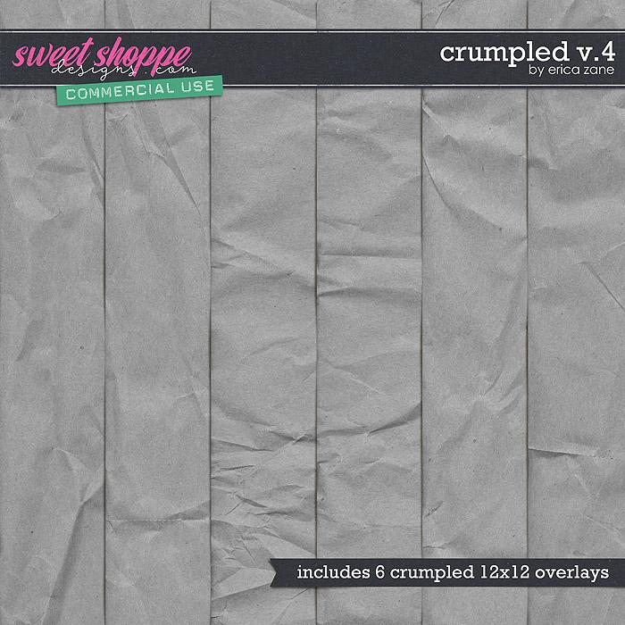 Crumpled v.4 by Erica Zane