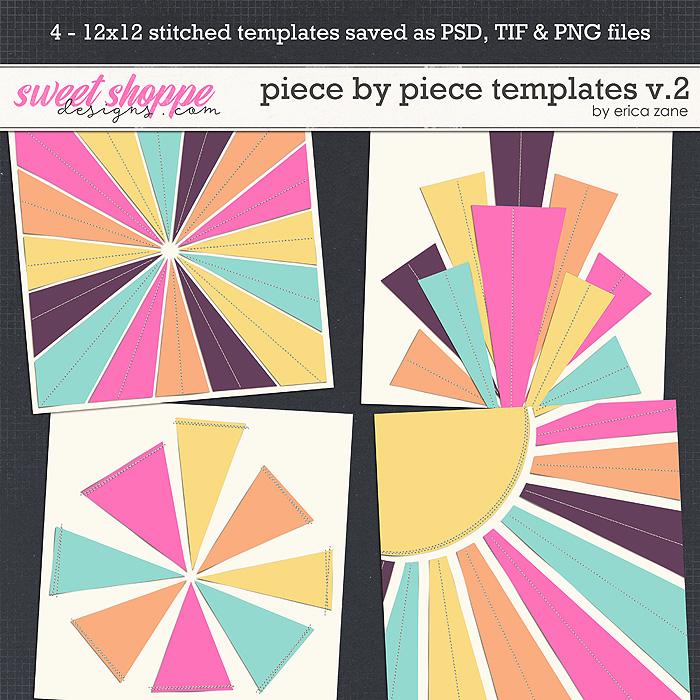 Piece by Piece Templates v.2 by Erica Zane
