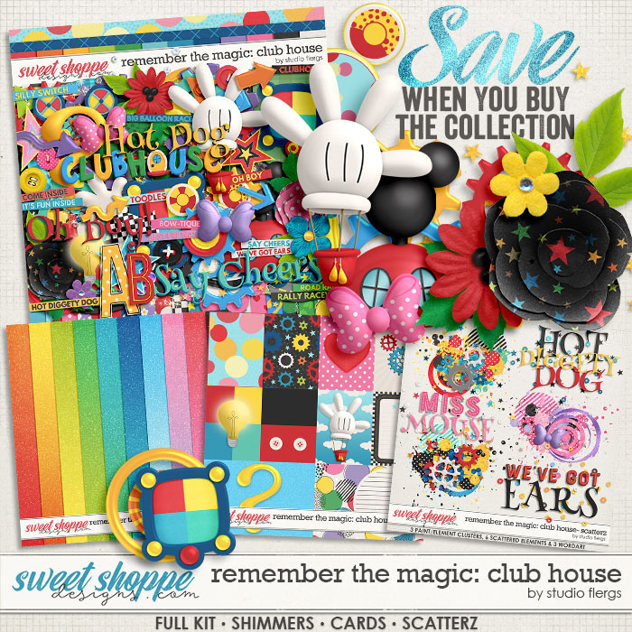 Remember the Magic: CLUB HOUSE- COLLECTION & *FWP* by Studio Flergs