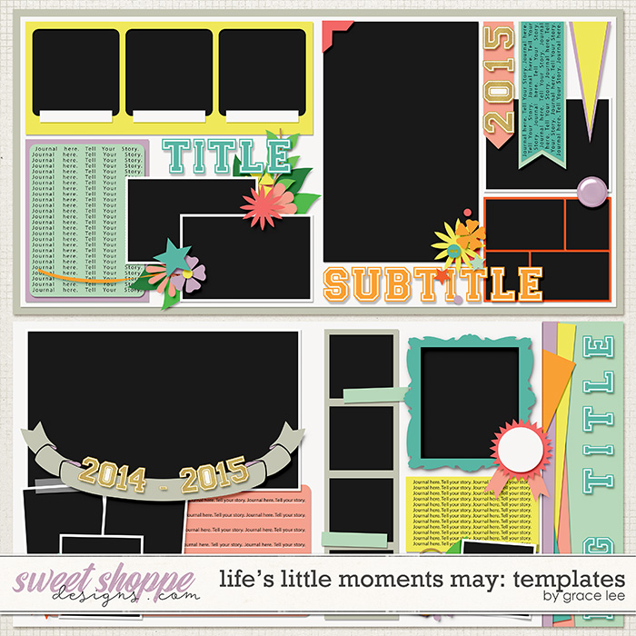 Life's Little Moments May Templates by Grace Lee
