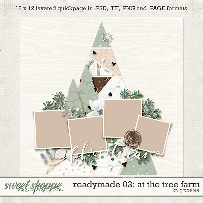 Readymade Template 03: At The Tree Farm by Grace Lee