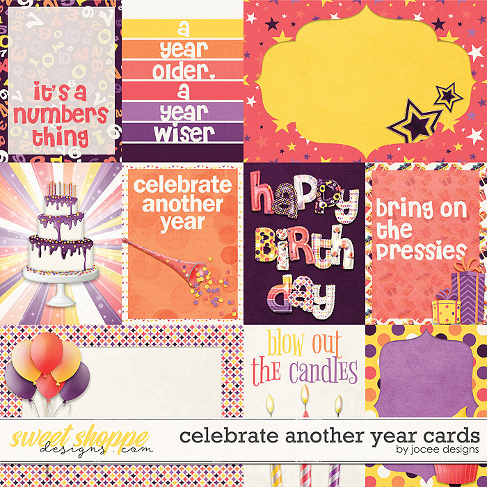 Celebrate another Year Cards by JoCee Designs