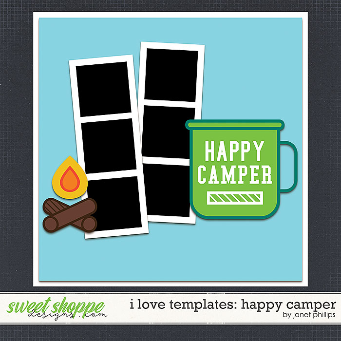 I LOVE TEMPLATES: HAPPY CAMPER by Janet Phillips