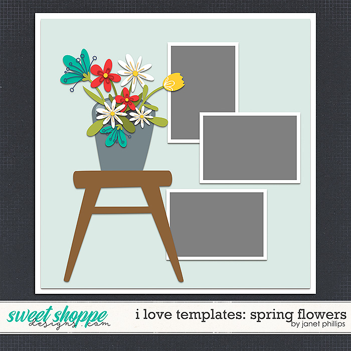 I LOVE TEMPLATES: SPRING FLOWERS by Janet Phillips