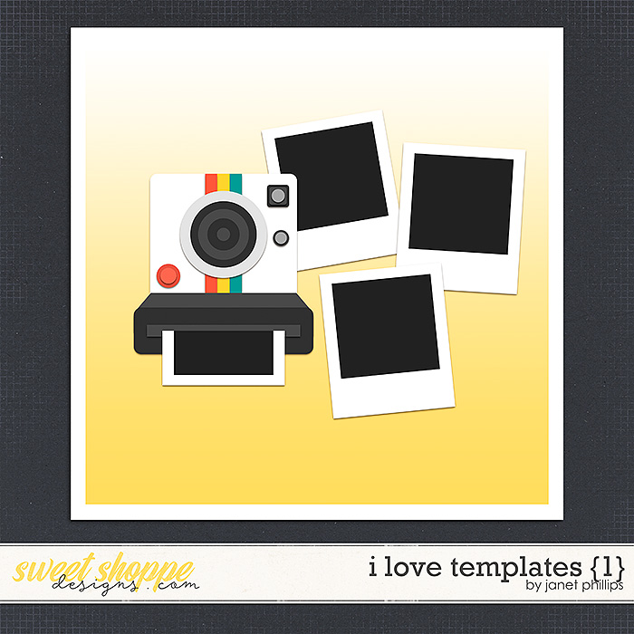 I Love Templates {1} by Janet Phillips