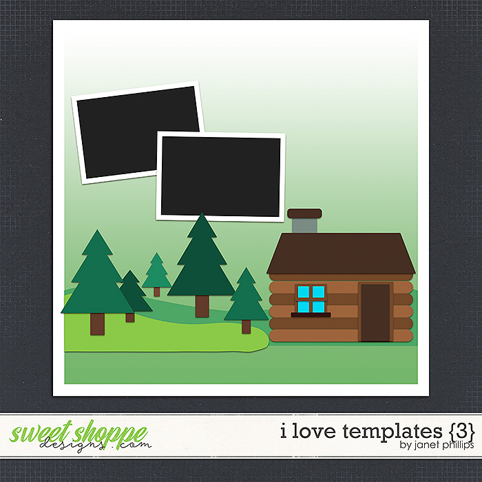 I Love Templates {3} by Janet Phillips