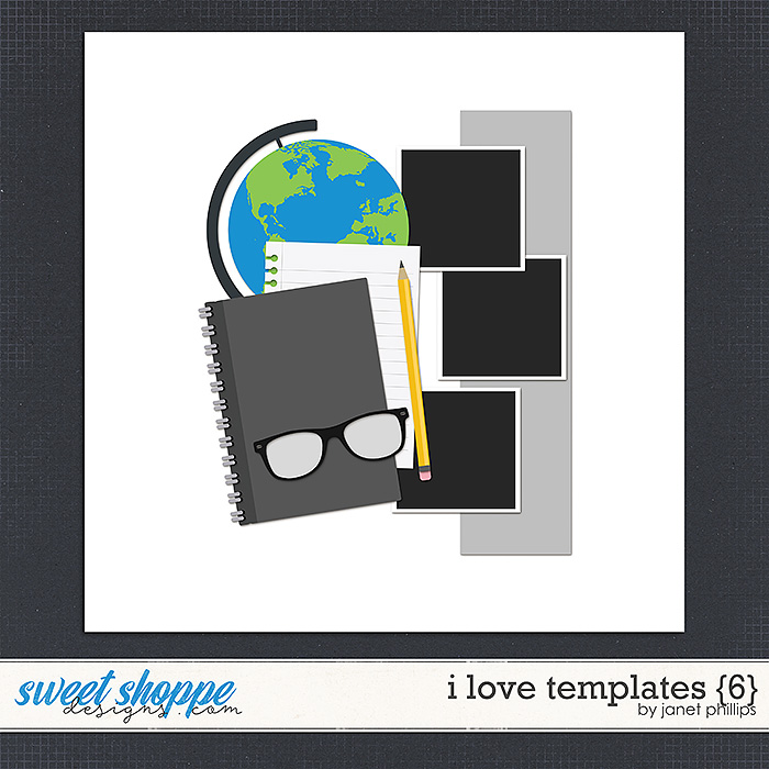 I Love Templates {6} by Janet Phillips